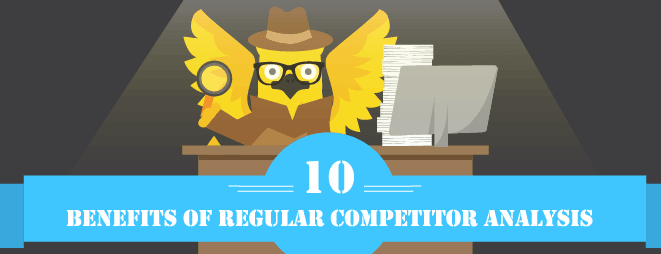 Benefits of Regular Competitor Analysis
