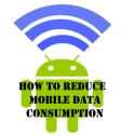 Reduce Mobile Data Consumption